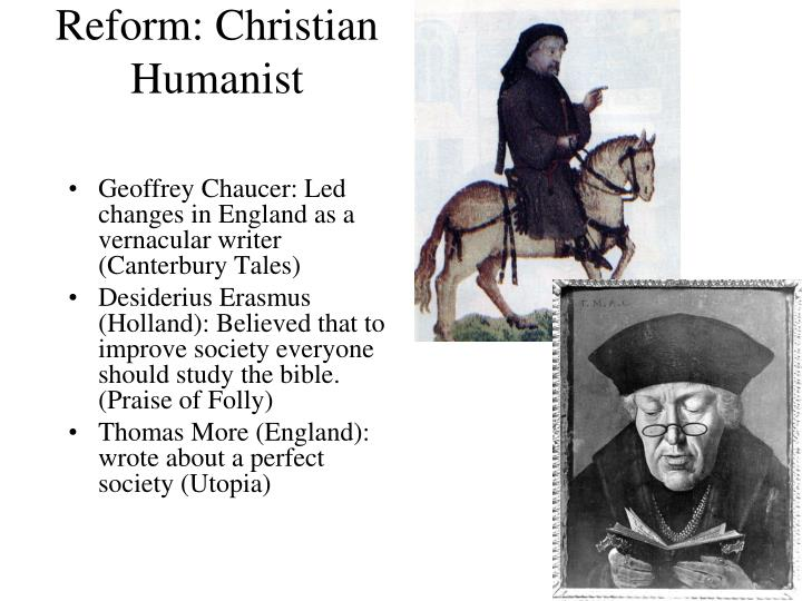 Reform: Christian Humanist