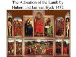 the adoration of the lamb by hubert and jan van eyck 1432