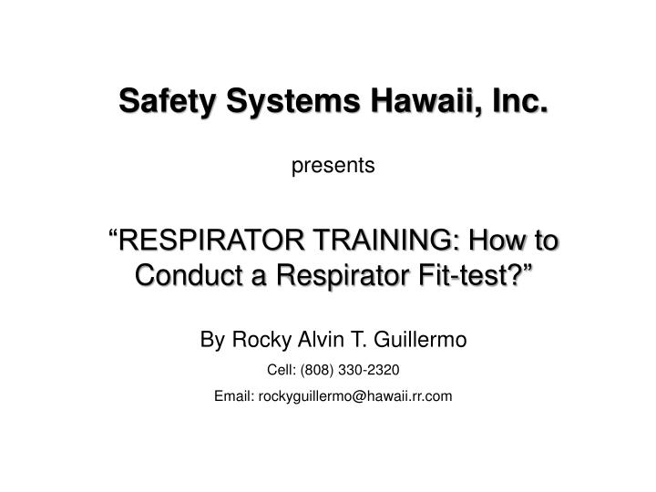 Safety Systems Hawaii, Inc.