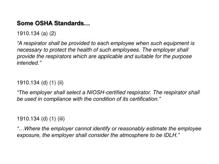 Some OSHA Standards…
