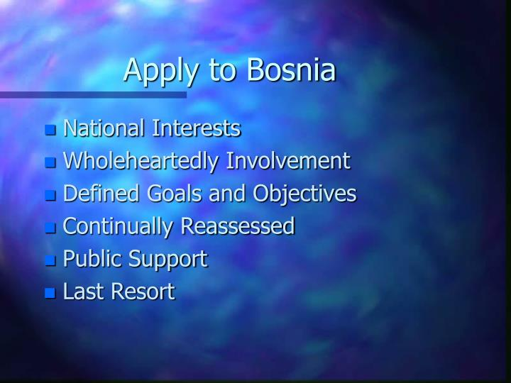 Apply to Bosnia