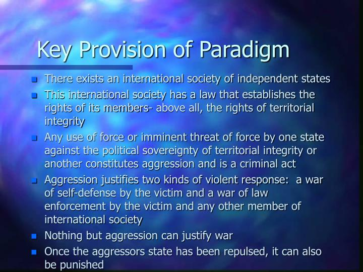Key Provision of Paradigm