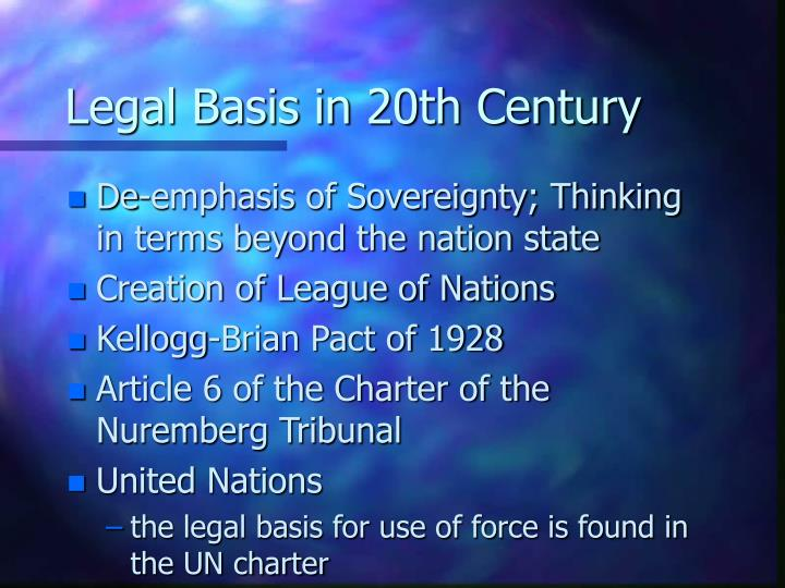 Legal Basis in 20th Century