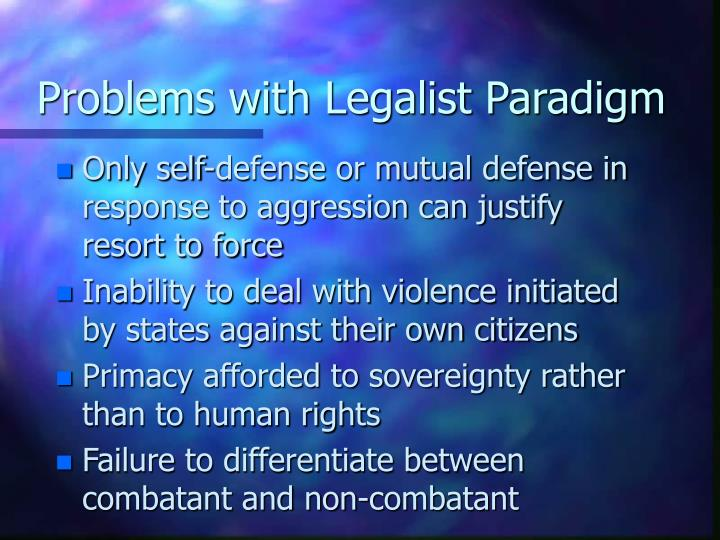 Problems with Legalist Paradigm