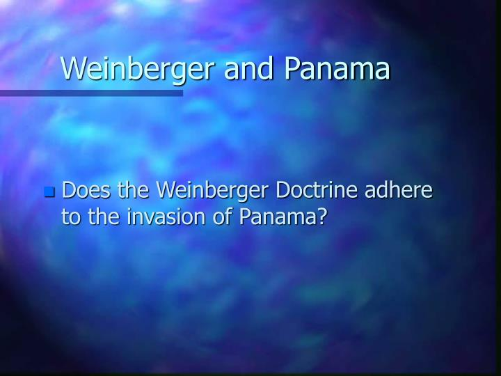 Weinberger and Panama