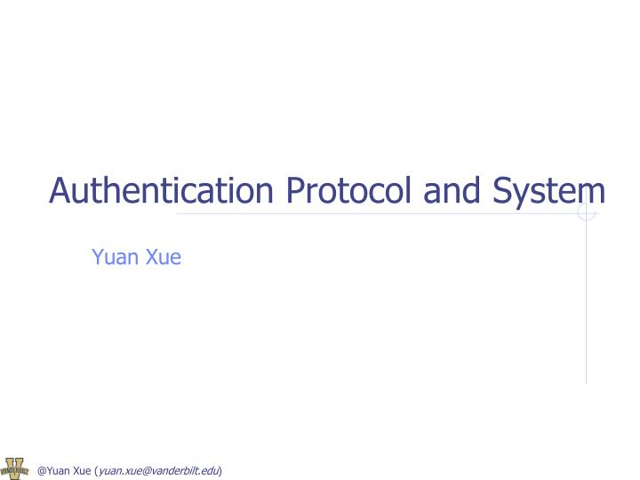 Authentication protocol and system