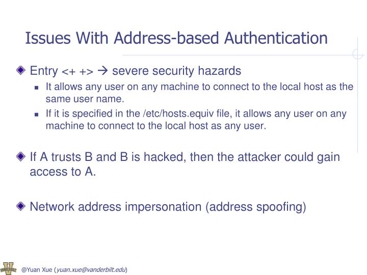 Issues With Address-based Authentication