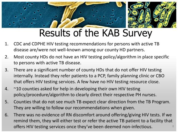 Results of the KAB Survey