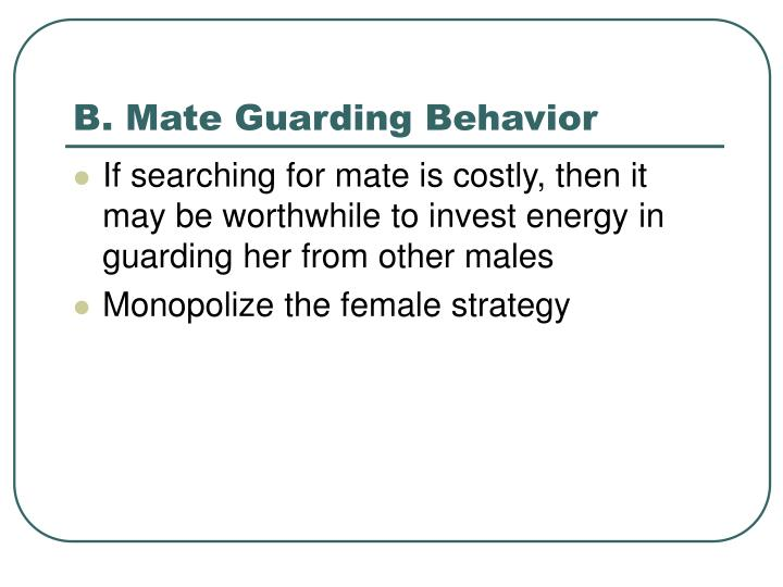 B. Mate Guarding Behavior