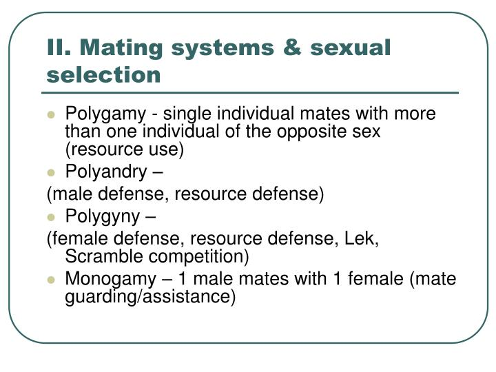 II. Mating systems & sexual selection