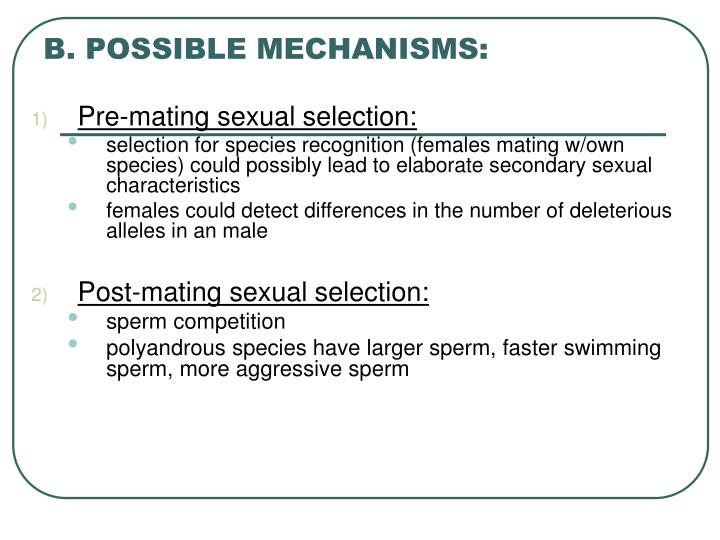 B. POSSIBLE MECHANISMS: