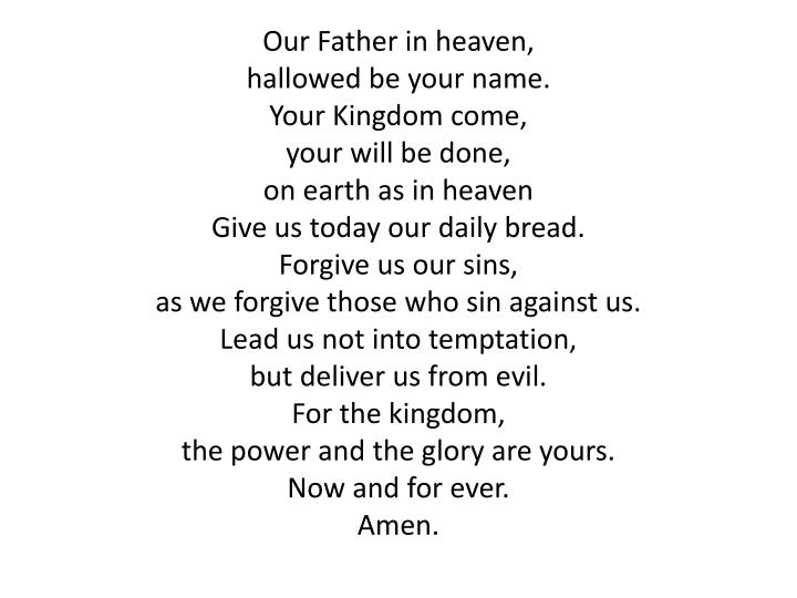 Our Father in heaven,