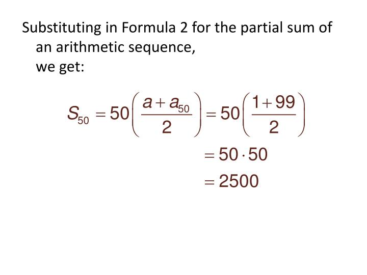 Substituting in Formula 2 for the partial sum of an arithmetic sequence,
