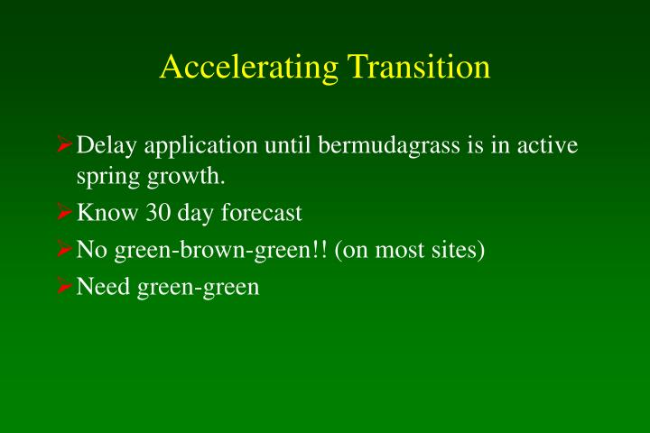 Accelerating Transition