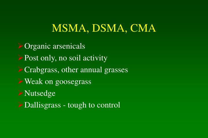 MSMA, DSMA, CMA