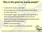 why is this good for young people