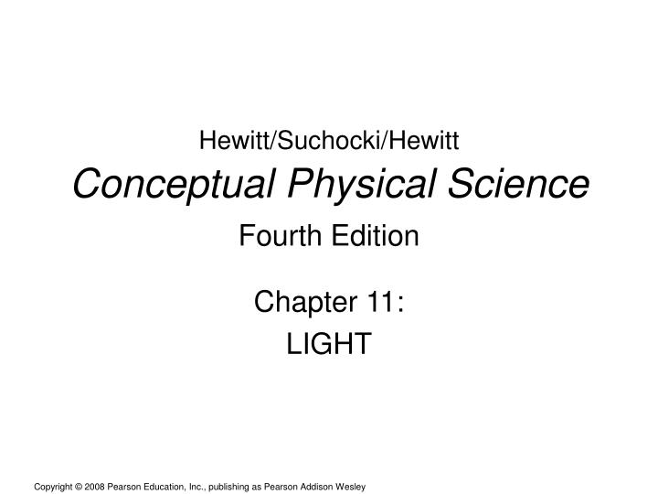 hewitt suchocki hewitt conceptual physical science fourth edition