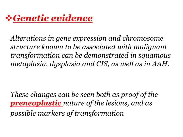 Genetic evidence