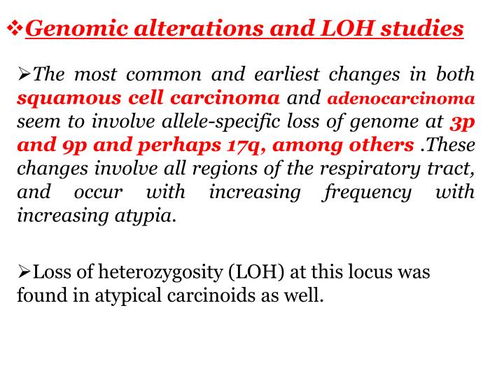 Genomic alterations and LOH studies