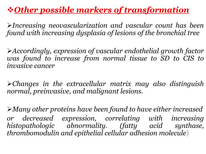 Other possible markers of transformation
