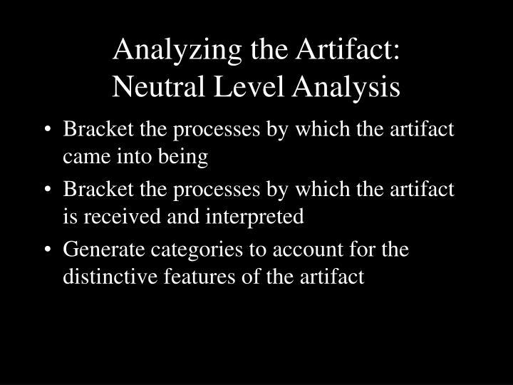 Analyzing the Artifact: