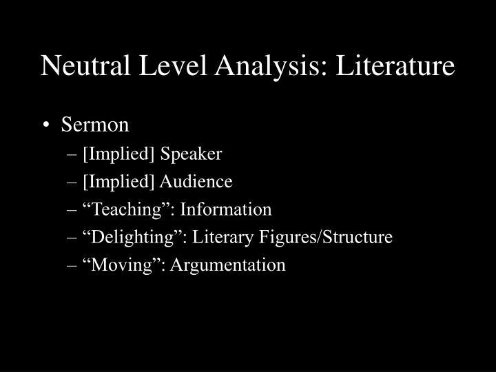 Neutral Level Analysis: Literature