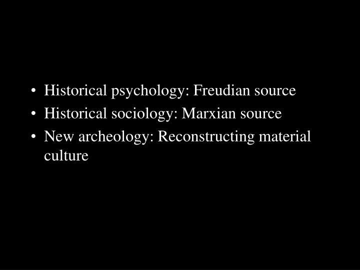 Historical psychology: Freudian source