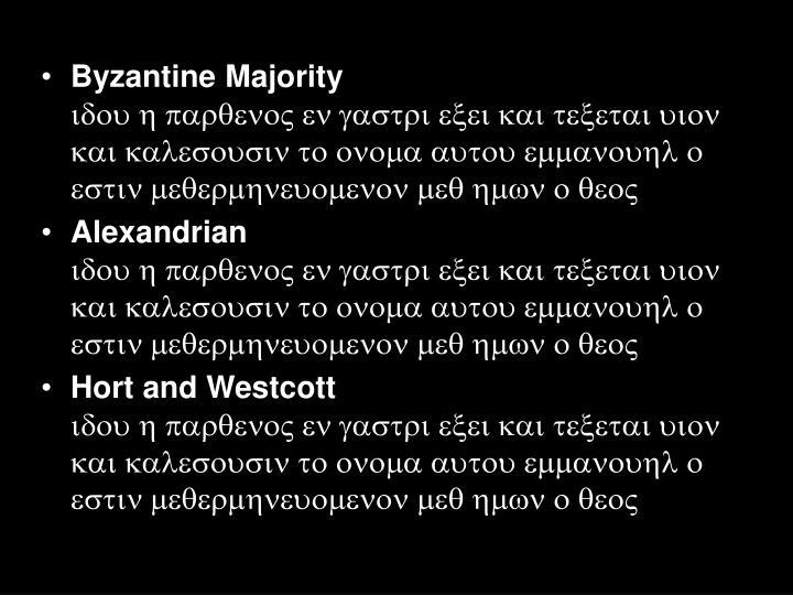 Byzantine Majority