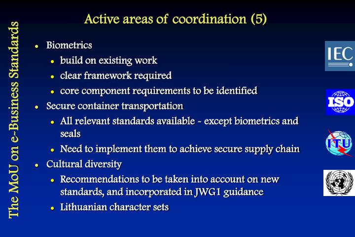 Active areas of coordination (5)
