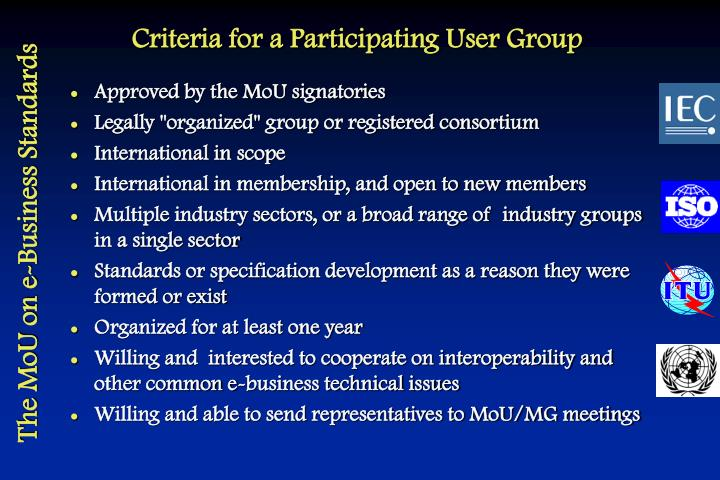 Criteria for a Participating User Group