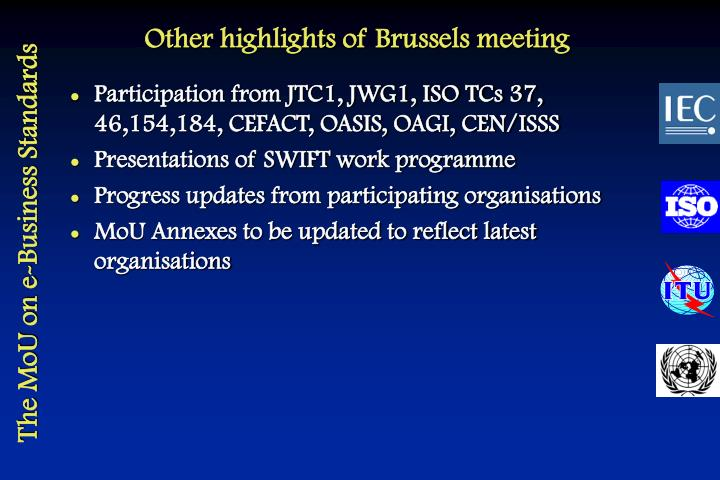 Other highlights of Brussels meeting