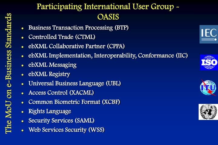 Participating International User Group - OASIS