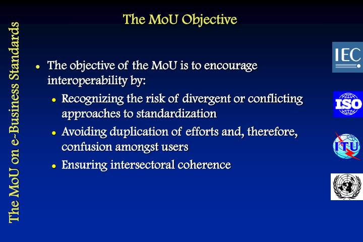 The MoU Objective