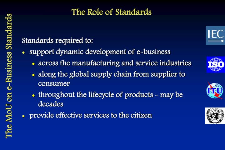 The role of standards