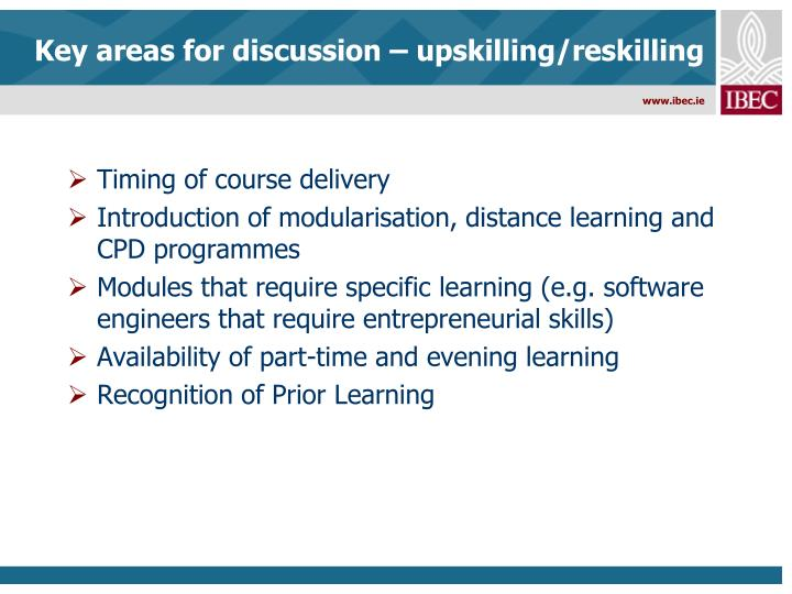 Key areas for discussion – upskilling/reskilling