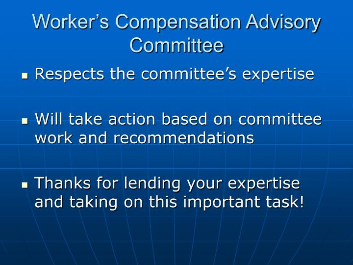 Worker's Compensation Advisory Committee