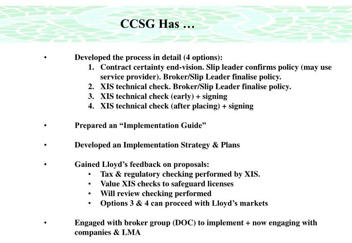 CCSG Has …