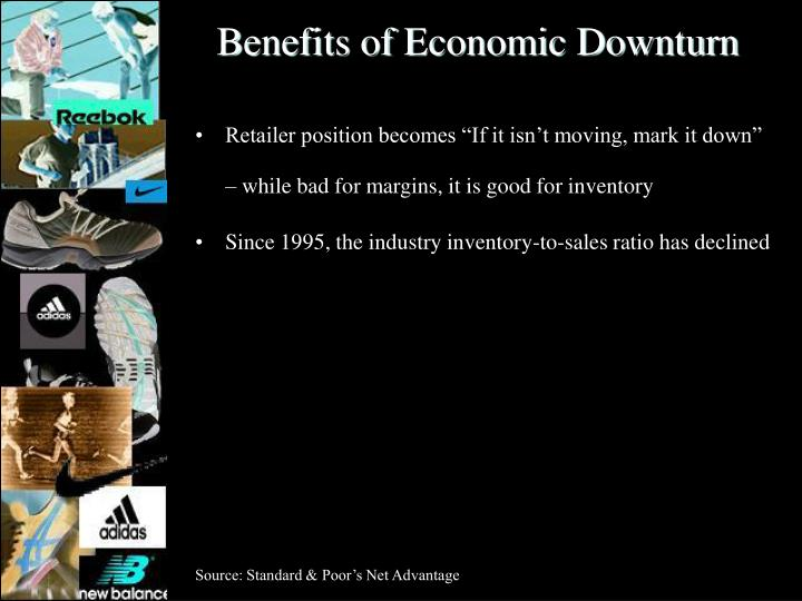 Benefits of Economic Downturn