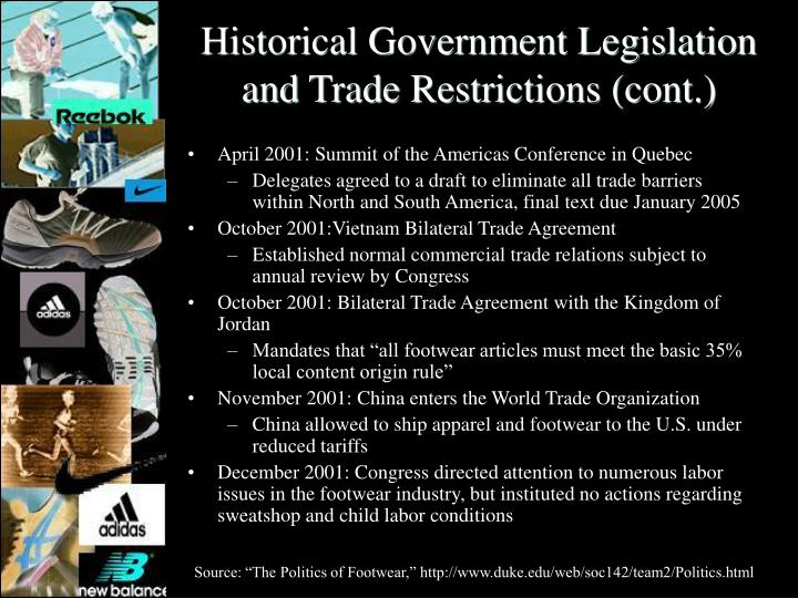 Historical Government Legislation and Trade Restrictions (cont.)