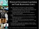 historical government legislation and trade restrictions cont
