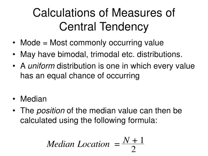 Calculations of Measures of Central Tendency
