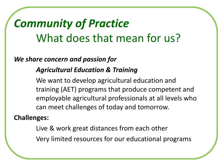 Community of practice what does that mean for us