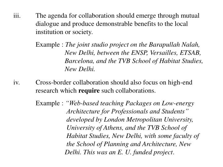 iii.The agenda for collaboration should emerge through mutual