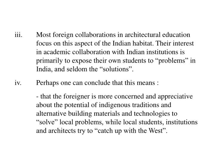 iii.Most foreign collaborations in architectural education