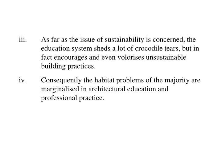iii.As far as the issue of sustainability is concerned, the