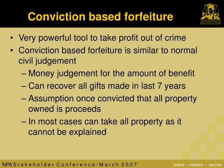 Conviction based forfeiture