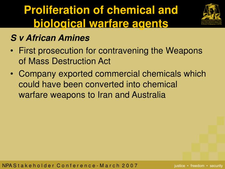 Proliferation of chemical and biological warfare agents