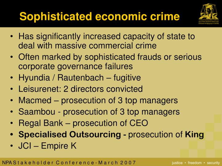 Sophisticated economic crime