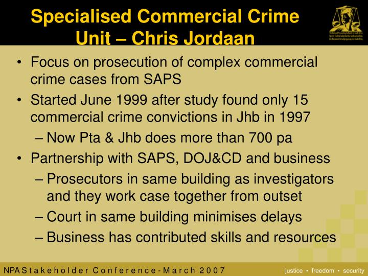 Specialised Commercial Crime Unit – Chris Jordaan
