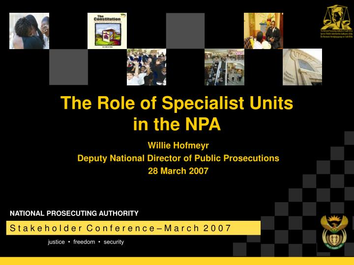 The Role of Specialist Units